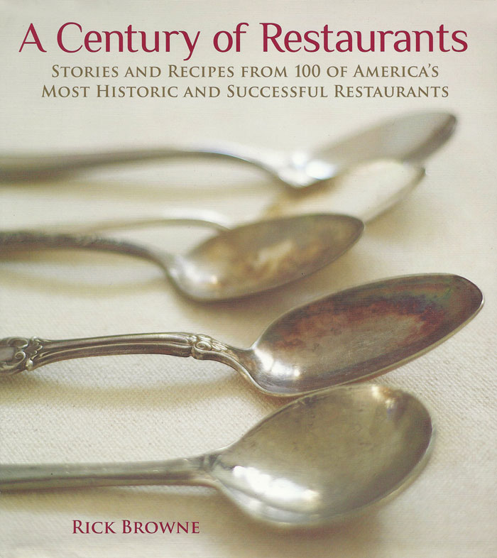A Century of Restaurants by Rick Browne